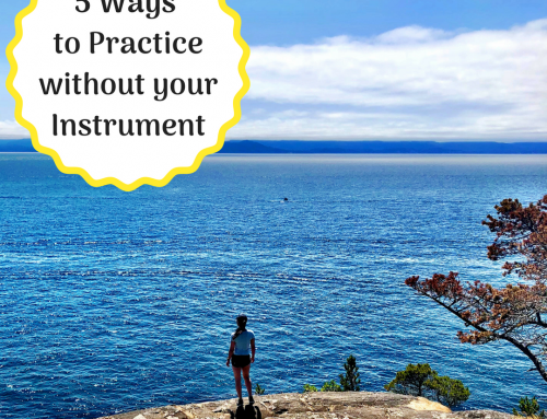 5 Ways to Practice Away from your Instrument